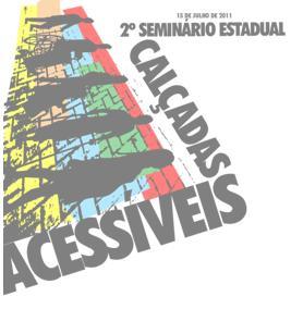 CE- Seminário Estadual sobre Calçadas Acessíveis